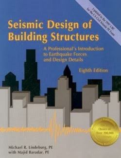 Book: Seismic Design of Building Structures 8th Edition by Michael R. Lindeburg, Majid Baradar