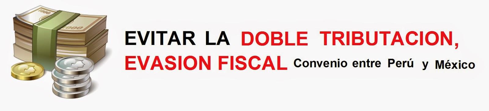 la-doble-tributación-convenio-entre-peru-mexico
