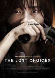 Những Lựa Chọn Sai Lầm, The Lost Choices
