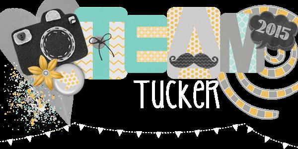 Team Tucker!