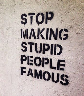 Watch stupid people think they're going to be famous