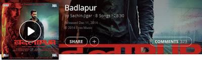 http://www.saavn.com/p/album/hindi/Badlapur-2014/xLdappLunuo_