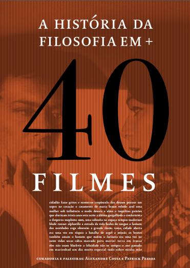 História fa Filosofia em MAIS 40 Filmes