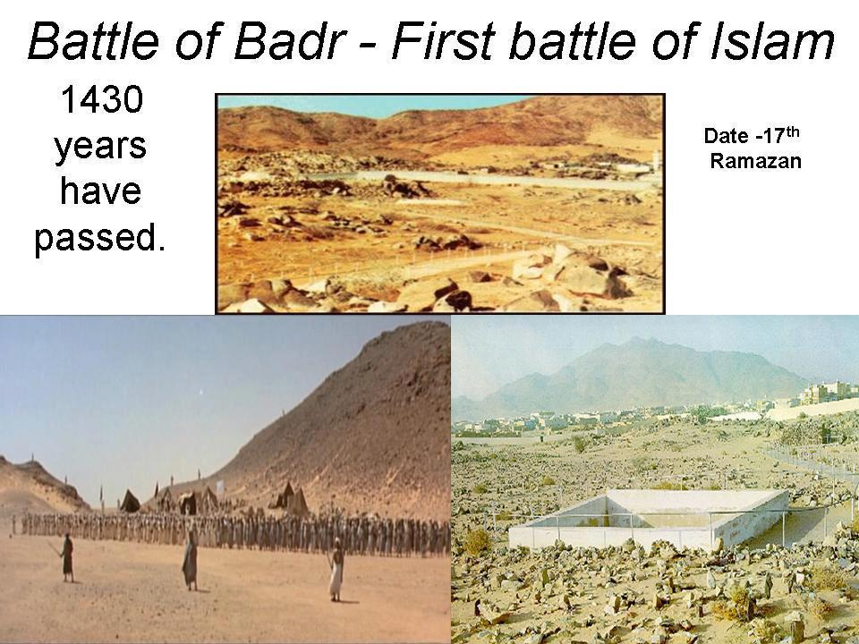 islam battle of badr Story of the prisoners of the battle of badr, the  prisoners of war constituted a problem awaiting resolution because it was a new phenomenon in the history of islam.