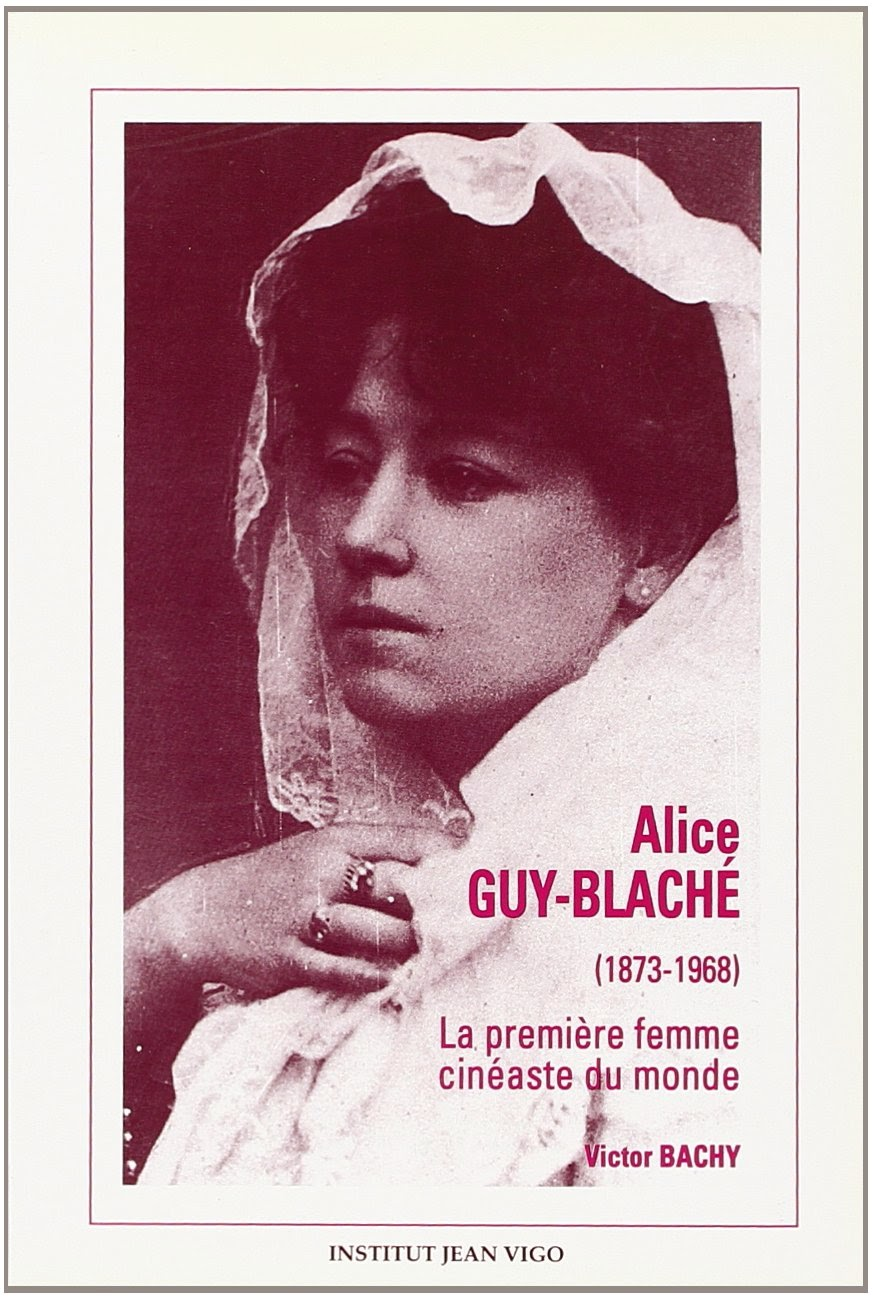 * Be Natural ! ©riginal Memoirs of Alice Guy Blaché