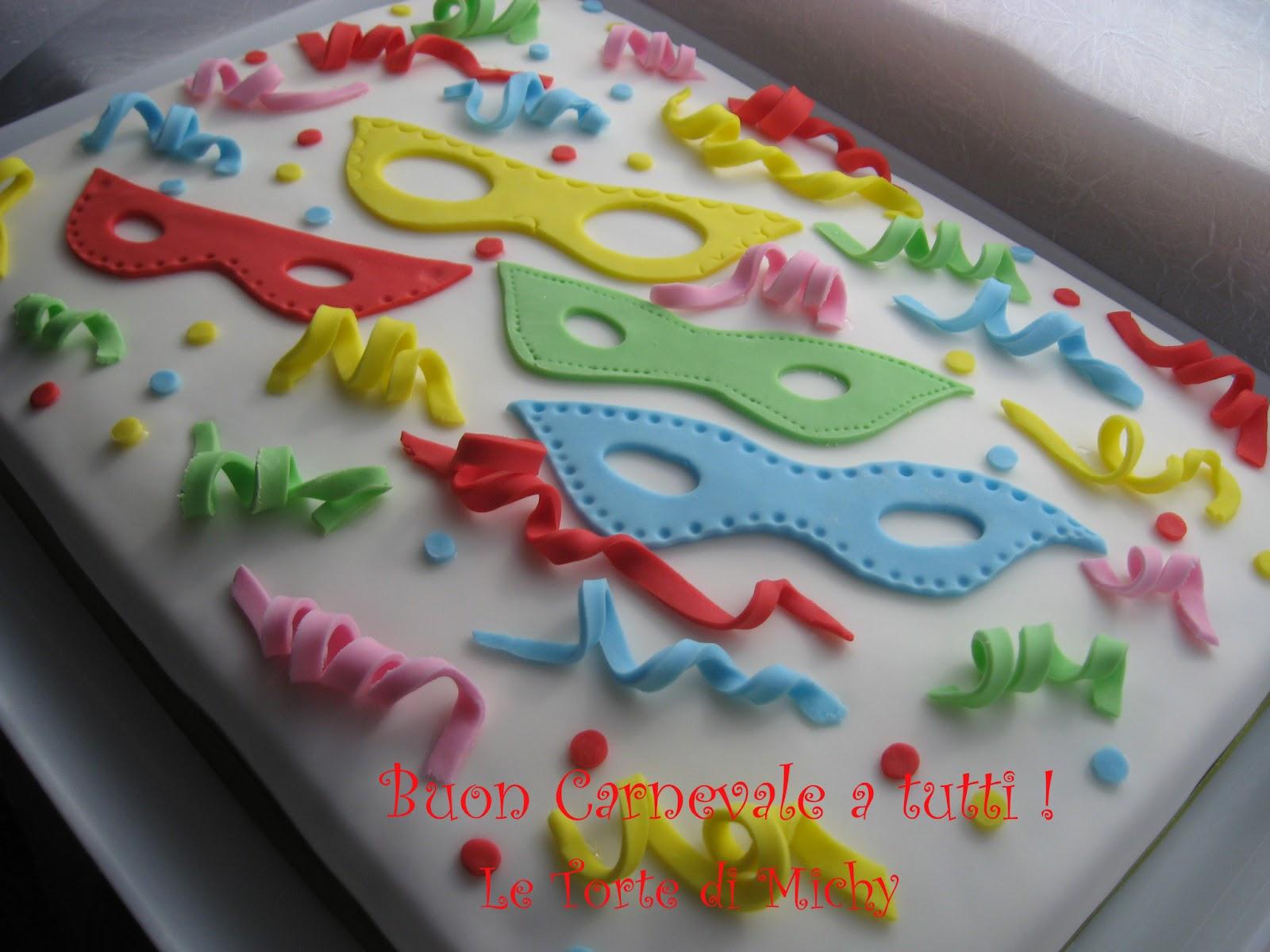 Torta festa di carnevale le torte di michy - Decorazioni per torte di carnevale ...