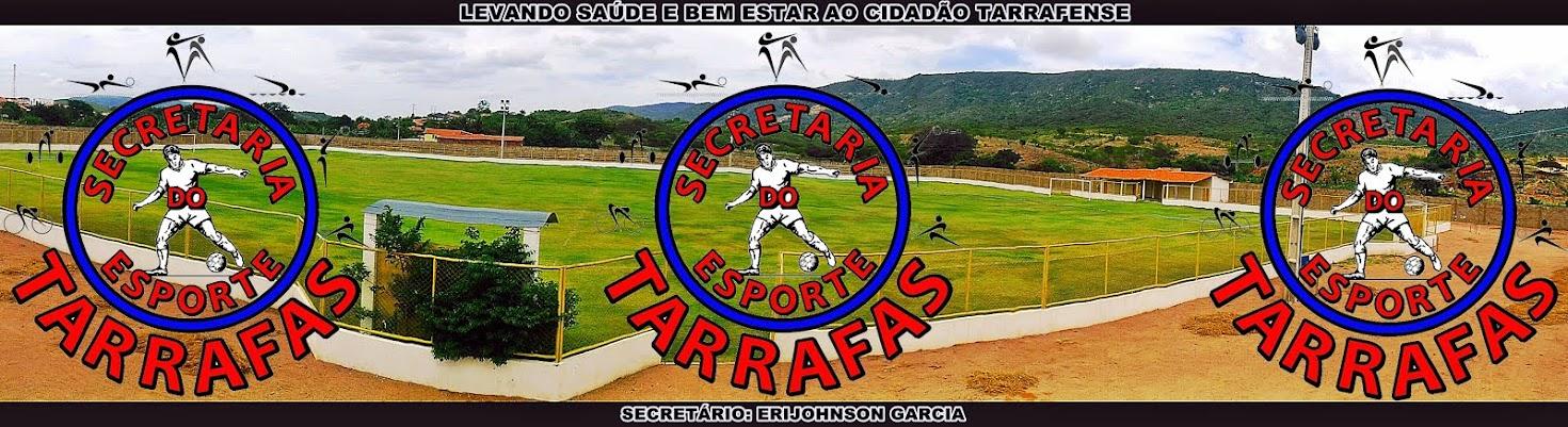 SECRETARIA MUNICIPAL DO ESPORTES DE TARRAFAS/CE