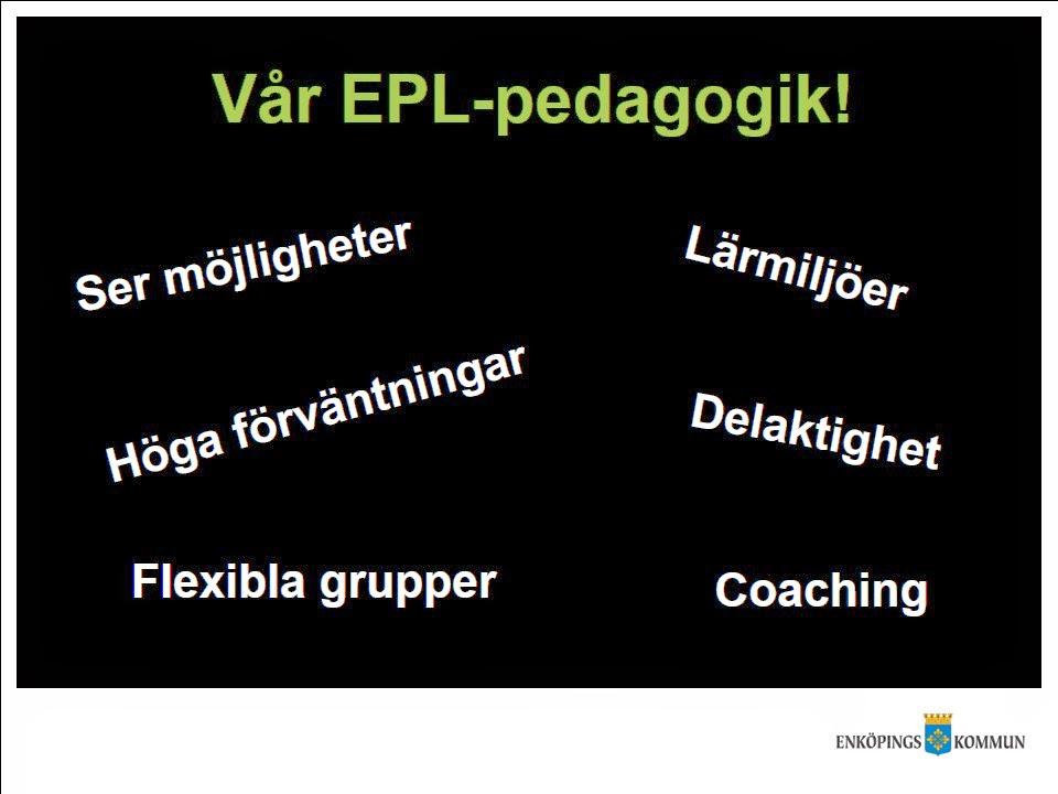 Vår EPL-pedagogik