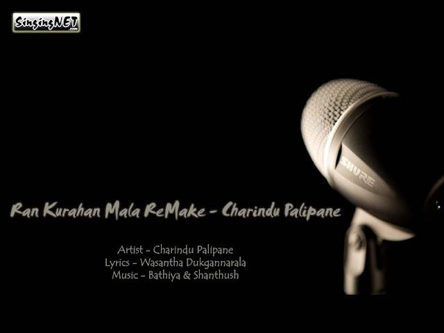 Ran Kurahan Mala ReMake Mp3, Artist - Charindu Palipane