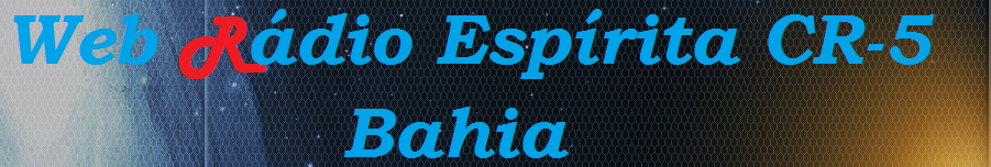 Web Radio Espirita CR-5 Bahia