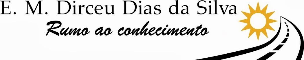 Blog da Escola Dirceu Dias da Silva