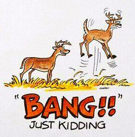 deer yells bang to scare deer funny image