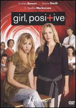 Girl, Positive 2007 Hollywood Movie Watch Online