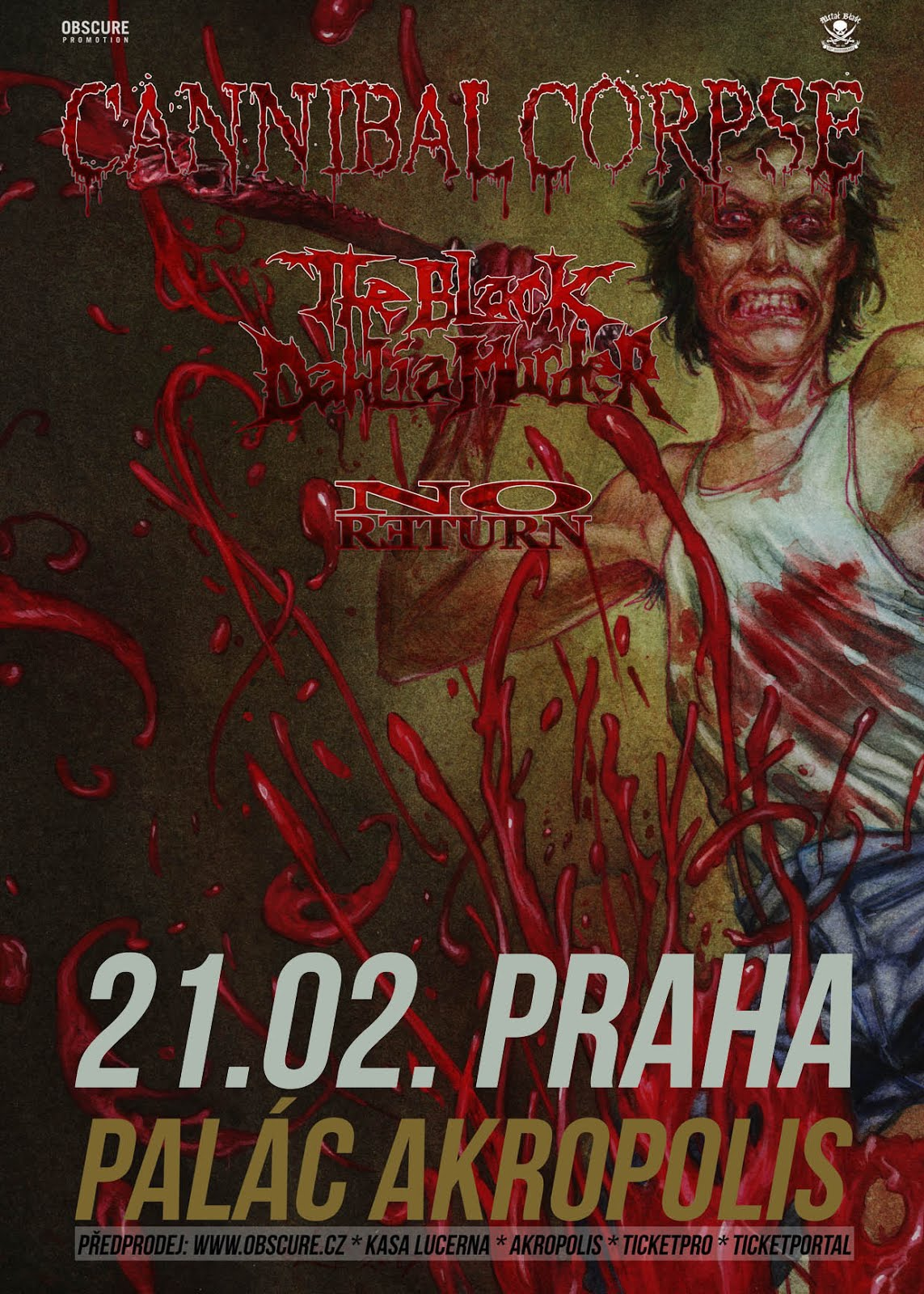 21.2. 2018 - Cannibal Corpse, The Black Dahlia Murder, No Return
