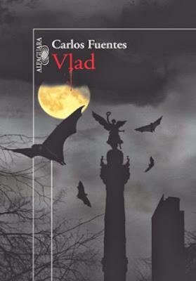 Vlad, un genial relato de vampiros escrito por Carlos Fuentes