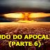 Estudo do Apocalipse (PARTE 6)