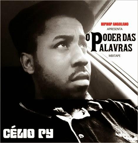 """Célio Py - Mixtape """"O Poder Das Palavras"""""""