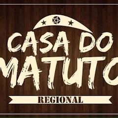 CASA DO MATUTO REGIONAL