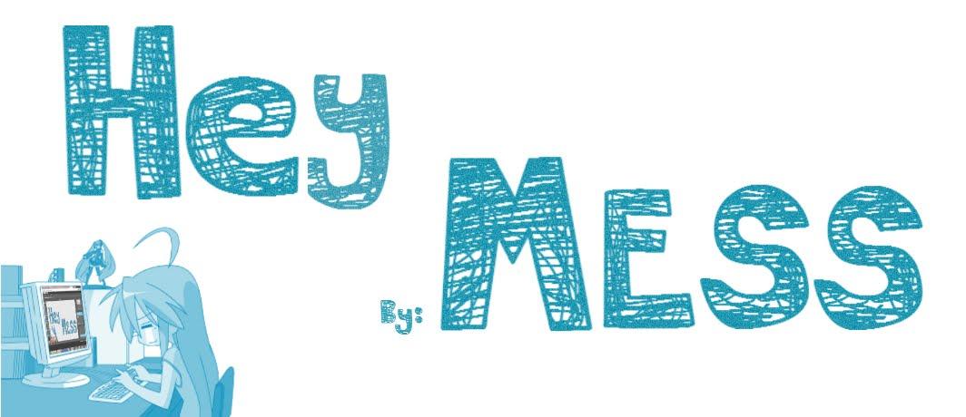 Hey MESS