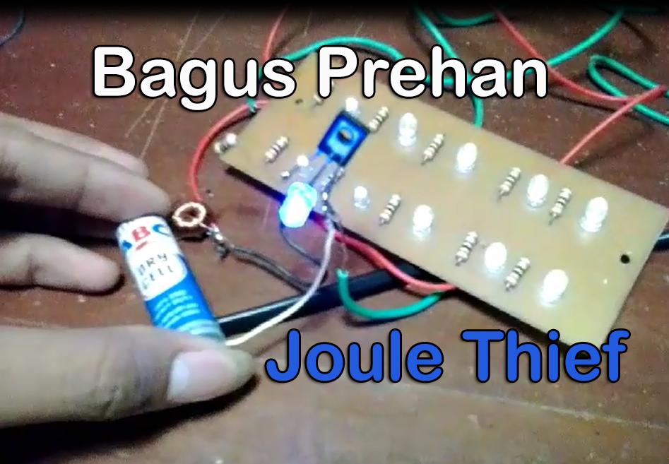 Joule Thief Free Energy - Bagus Prehan