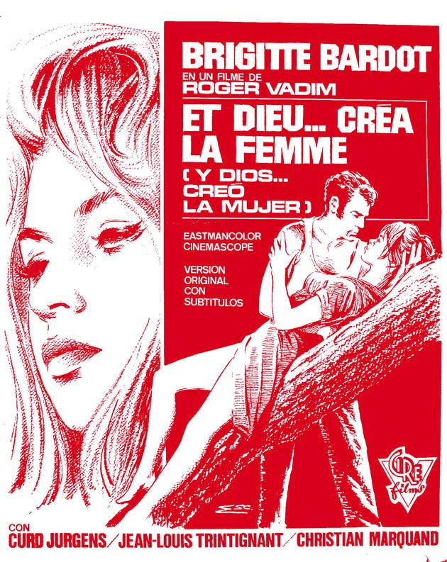 """Y Dios creó la mujer""""... hace 60 años. Y la llamó Brigitte Bardot ..."""