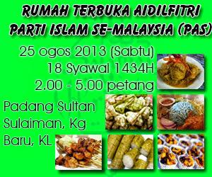 RUMAH TERBUKA AIDILFITRI PARTI ISLAM SE-MALAYSIA (PAS)