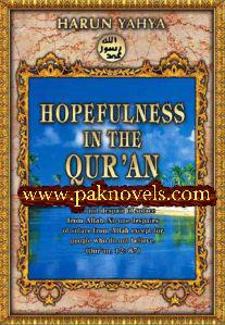 HOPEFULNESS IN THE QURAN by Harun Yahya
