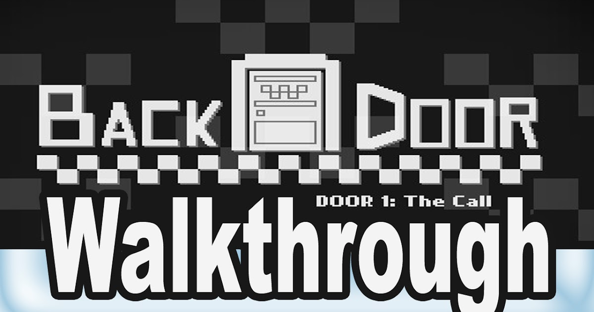 Backdoor Door 1 Walkthrough Zombie Games Walkthrough
