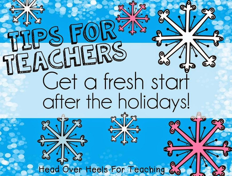 take advantage of this time its like a second chance at the first day of school tell your students were starting new with a clean slate - When Does School Start After Christmas Break