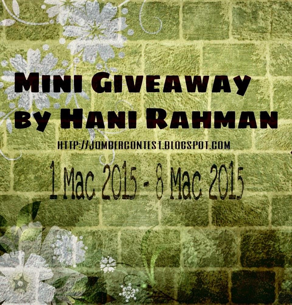 http://jombercontest.blogspot.com/2015/02/mini-giveaway-by-hani-rahman.html