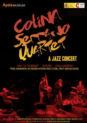 SPANISH EMBASSY AND AYALA MUSEUM PRESENT LATIN-JAZZ FUSION QUARTET, Colina Serrano Quartet: A Jazz Concert Live in Manila, poster, picture, album, tickets, photos, billboard, poster