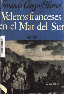 Veleros franceses en el mar del sur - Fernando CAMPOS HARRIET