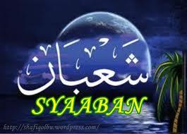Bulan Syaaban Dan Tarikh Malam Nisfu Syaaban 2013