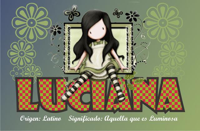 Significado de LUCIANA LUCIA LUCCIANA