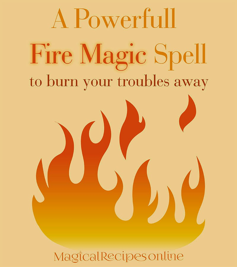 Magical Spell Names Fire Magic Spell Burn Your