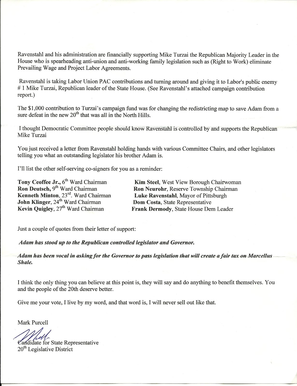 First Off, This If Just Ridiculous If Mr. Purcell Thought People Might Read  This Letter And Think This Is About Adam Ravensthalu0027s Campaign Report.