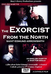 The Exorcist From the North: Saint Edmund Arrowsmith