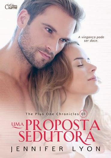 [Lançamento] Uma proposta sedutora - Editora Charme