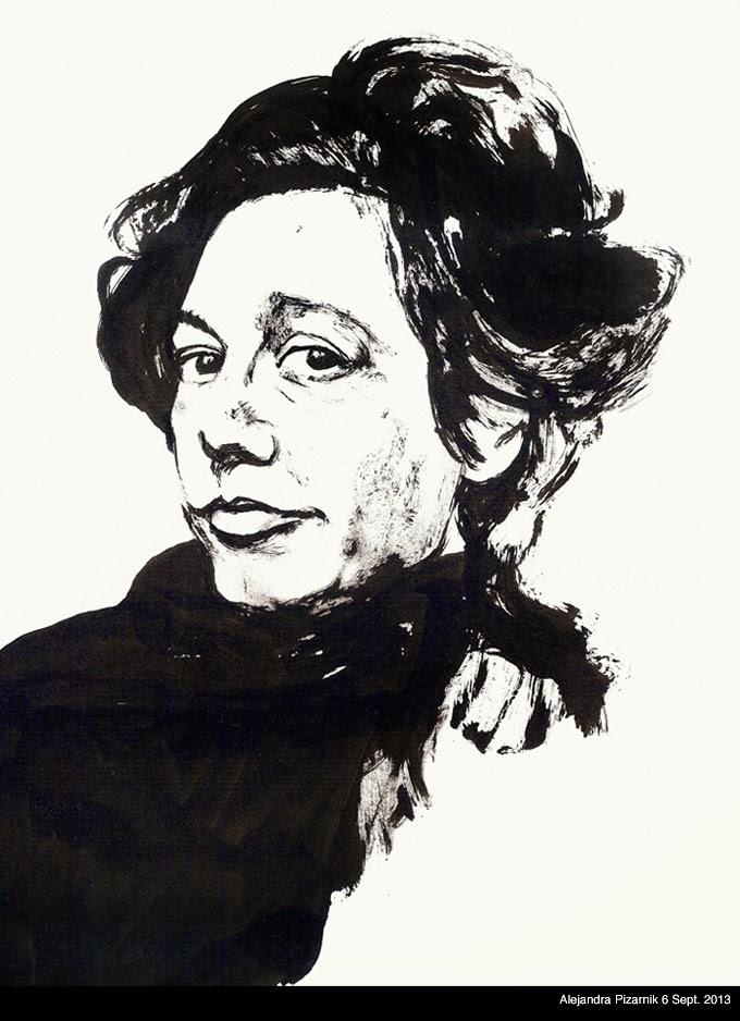"""Alejandra Pizarnik"" 6 Sept. 2013"