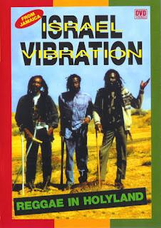 israel vibration reggae blog bogota pirata