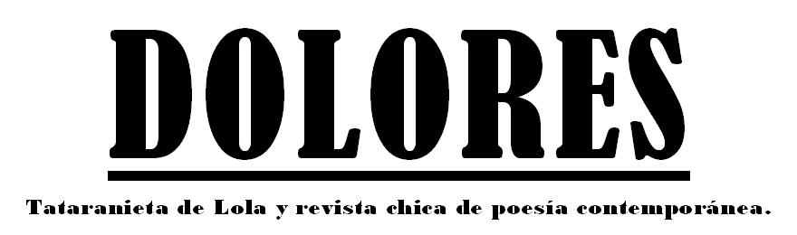 DOLORES Revista Chica