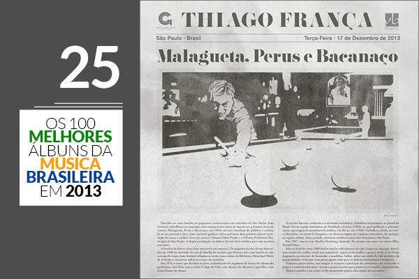 Thiago França - Malagueta, Perus e Bacanaço