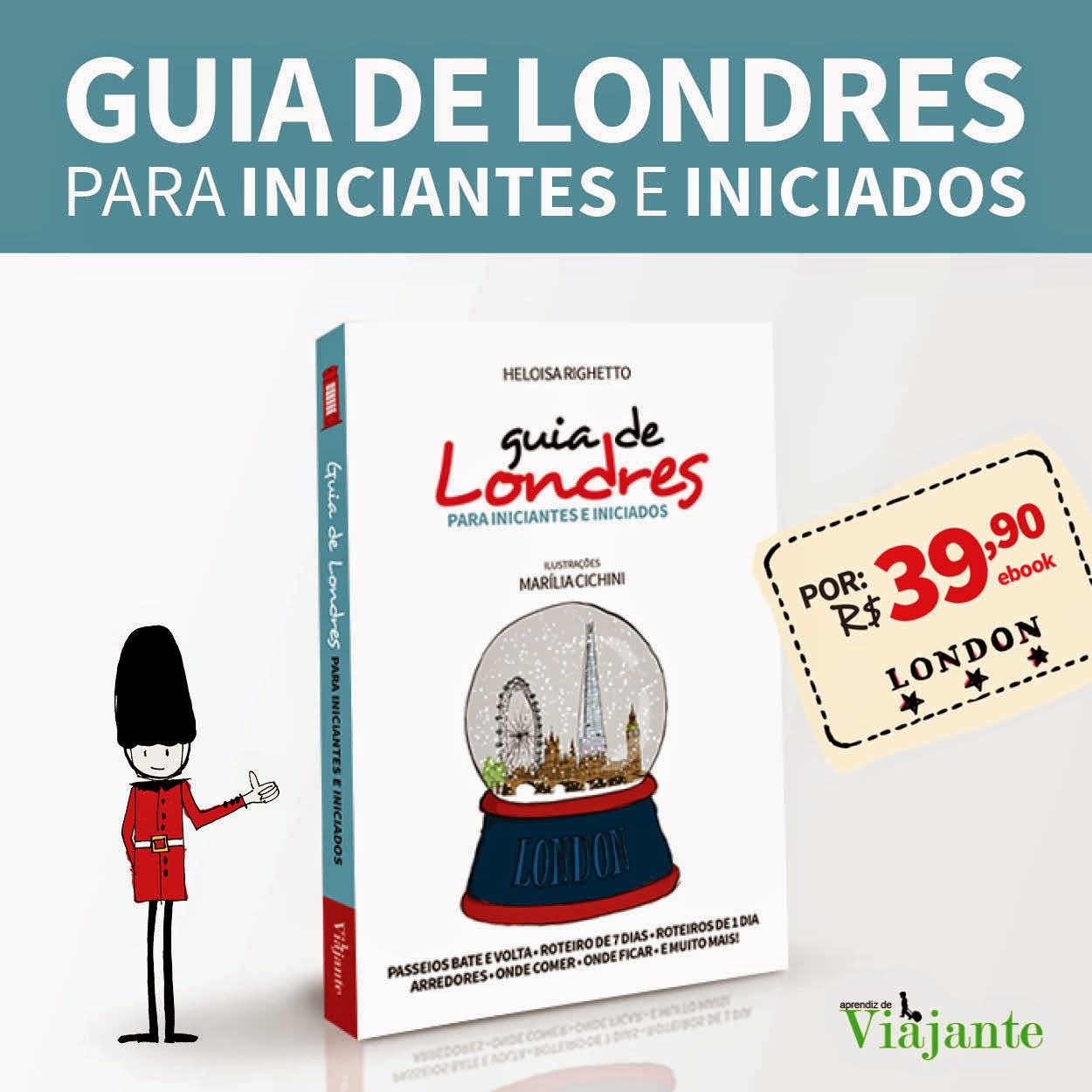 Compre aqui o seu guia de Londres!