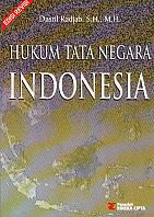 ajibayustore  Judul    :    HUKUM TATA NEGARA INDONESIA  Pengarang    :    Dasril Radjab, S.H., M.H.  Penerbit    :    Rineka Cipta