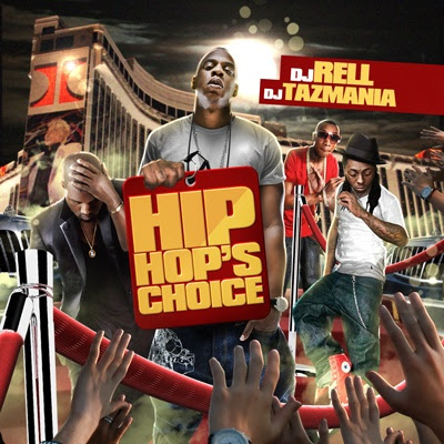 VA-DJ_Rell-Hip_Hops_Choice-(Bootleg)-2011