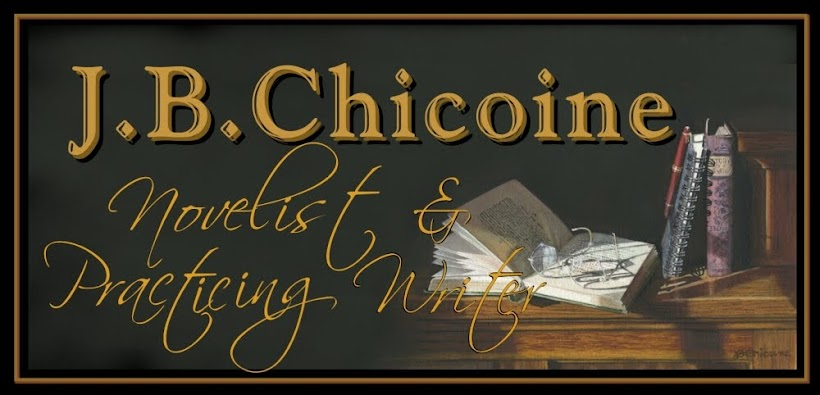 J.B. Chicoine—Novelist & Practicing Writer