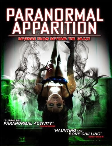 Ver  Paranormal Apparition – 2013