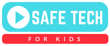 Safe Tech for Kids