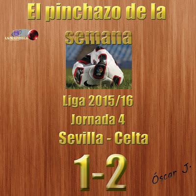 Sevilla 1-2 Celta. Liga 2015/16. Jornada 4. El pinchazo de la semana.