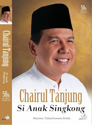 Resensi Buku Chairul Tanjung Si Anak Singkong
